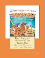 The Hysterical History of the Trojan War af D. M. Larson