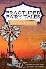 Fractured Fairy Tales, Texas Style