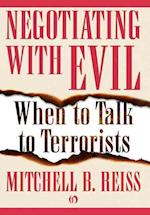 Negotiating with Evil