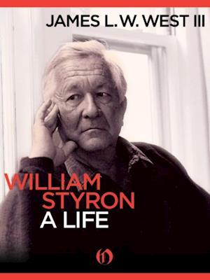 William Styron, A Life