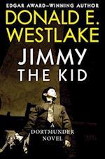 Jimmy the Kid af Donald E. Westlake