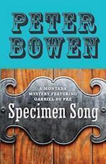 Specimen Song (Montana Mysteries Featuring Gabriel Du Pre, nr. 2)