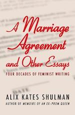 A Marriage Agreement and Other Essays