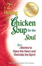 2nd Helping of Chicken Soup for the Soul (CHICKEN SOUP FOR THE SOUL)