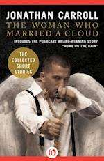 Woman Who Married a Cloud af Jonathan Carroll