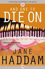 And One to Die On af Jane Haddam