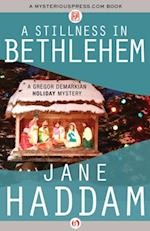 Stillness in Bethlehem af Jane Haddam