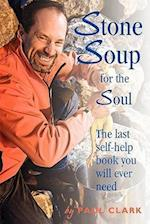 Stone Soup for the Soul