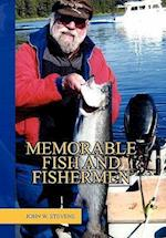 Memorable Fish and Fishermen af John W. Stevens