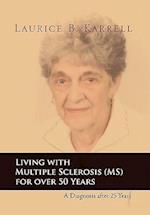 Living With Multiple Sclerosis for over 50 Years