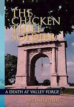 The Chicken Thief Soldier