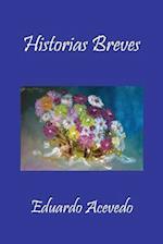 Historias Breves af Eduardo Acevedo