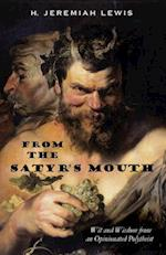 From the Satyr's Mouth af H. Jeremiah Lewis