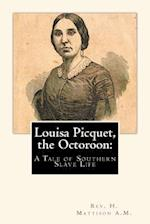 Louisa Picquet, the Octoroon