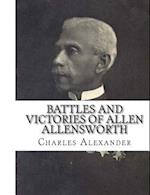 Battles and Victories of Allen Allensworth af Charles Alexandre
