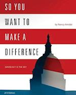 So You Want to Make a Difference