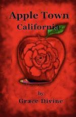 Apple Town, California af Grace Divine