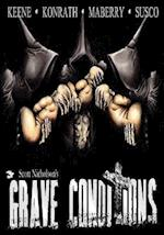 Grave Conditions af Scott Nicholson, Brian Keene, Jonathan Maberry