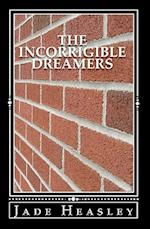 The Incorrigible Dreamers