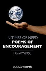 In Times of Need, Poems of Encouragement