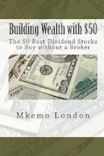 Building Wealth with $50 af Mkemo London