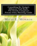 Consulting by Design's Eldercare Tool Book