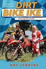 Dirt Bike Ike