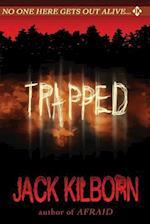 Trapped af Jack Kilborn, J. A. Konrath