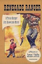 Renegade Ranger af James J. Griffin