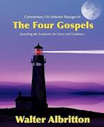 Commentary on Selected Passages in the Four Gospels af Walter Albritton