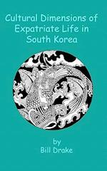 Cultural Dimensions of Expatriate Life in South Korea