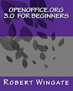 Openoffice.Org 3.0 for Beginners af Robert Wingate
