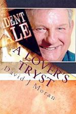 A Lover's Tryst af David J. Moran
