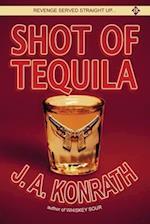 Shot of Tequila af Joe Konrath, J. A. Konrath