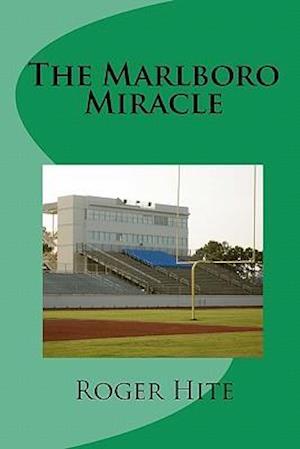 The Marlboro Miracle
