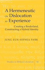 Hermeneutic on Dislocation as Experience