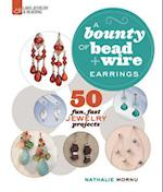 A Bounty of Bead & Wire Earrings (Lark Jewelry & Beading)