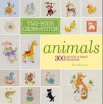Two-Hour Cross-Stitch: Animals (Two-Hour Cross Stitch)