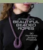 Jill Wiseman's Beautiful Beaded Ropes (Beadweaving Master Class)