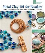 Metal Clay 101 for Beaders af Kristal Wick