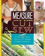 Measure, Cut, Sew af Susan Wasinger