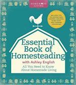 Essential Book of Homesteading (Homemade Living)