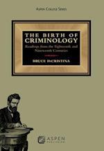 The Birth of Criminology (Aspen College)