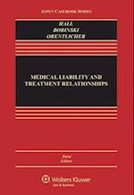 Medical Liability and Treatment Relationships af Mark a. Hall, Mary Anne Bobinski