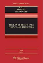The Law of Health Care Finace and Regualtion (Aspen Casebook)