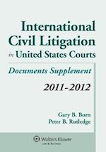 International Civil Litigation in United States Courts af Gary B. Born, Peter B. Rutledge
