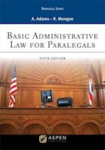 Basic Administrative Law for Paralegals, Fifth Edition