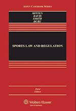 Sports Law and Regulation (Aspen Casebooks)