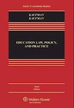 Education Law, Policy, and Practice (Aspen Casebook)