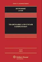 Trademarks and Unfair Competition (Aspen Casebook Series)
